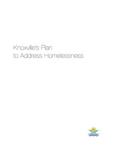 Knoxville's Plan to Address Homelessness 2014.2